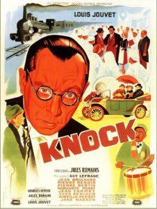 Louis Jouvet, Knock
